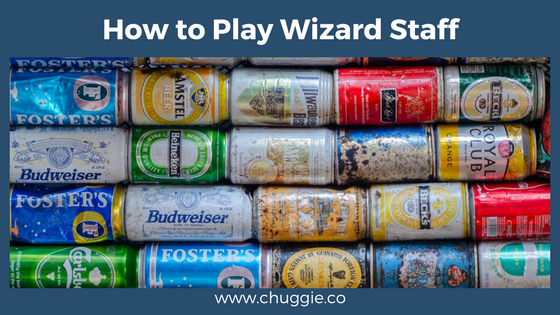 How To Play Wizard Staff The Drinking Game With Rules
