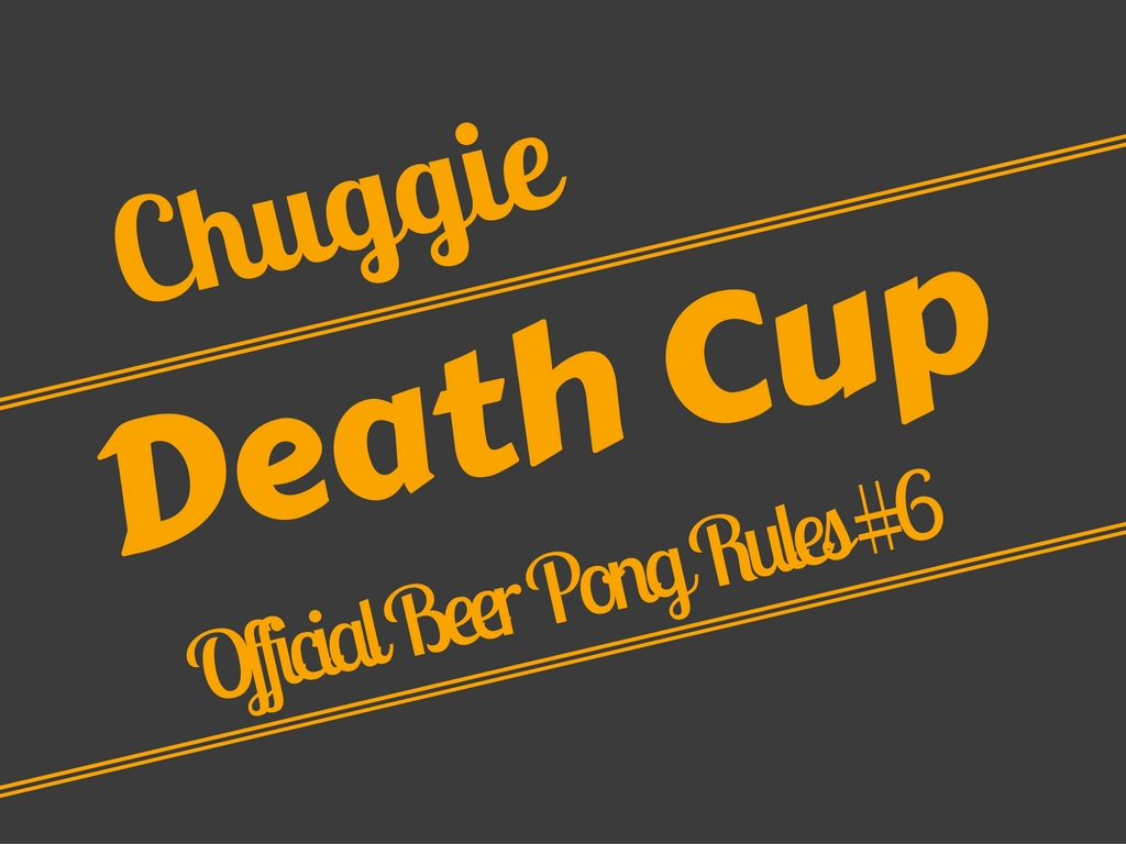 Death Cup Beer Pong Rule