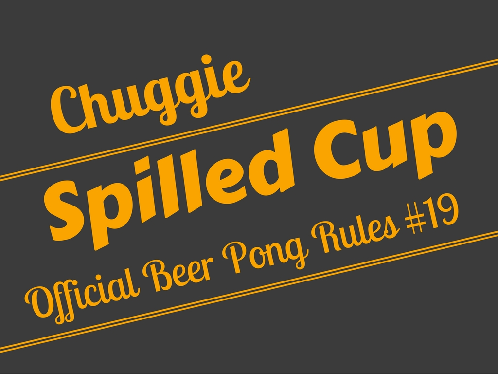 Beer Pong Spilled Cup Rule