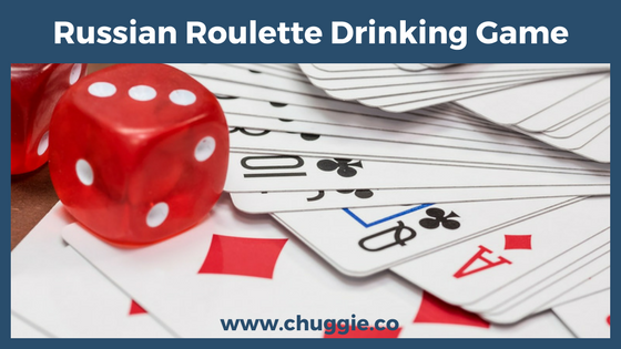 Russian Roulette Drinking Games