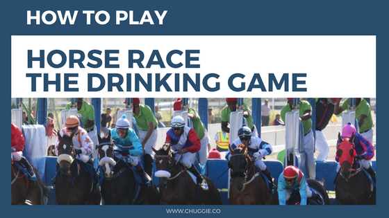 How To Play Horse Race Drinking Game With Rules