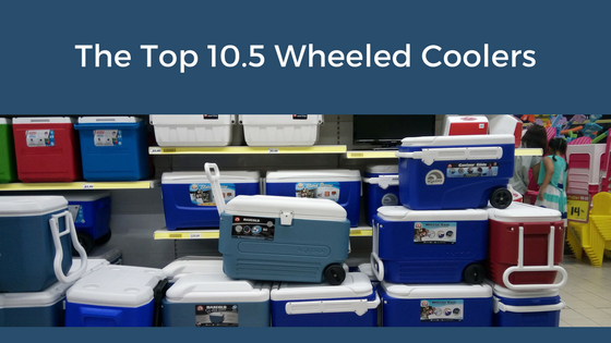 Reviews of the Best Wheeled Coolers, Rolling Coolers