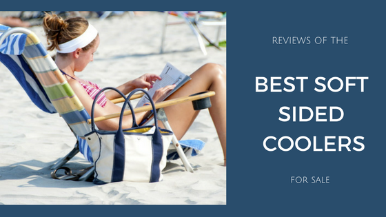 Best Soft Sided Cooler Reviews