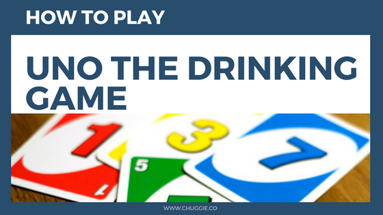 How To Play Uno Drinking Game With Rules