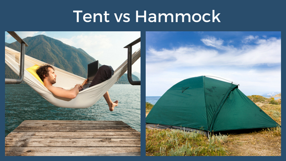 Tent or Hammock, Tent or Hammock for Backpacking