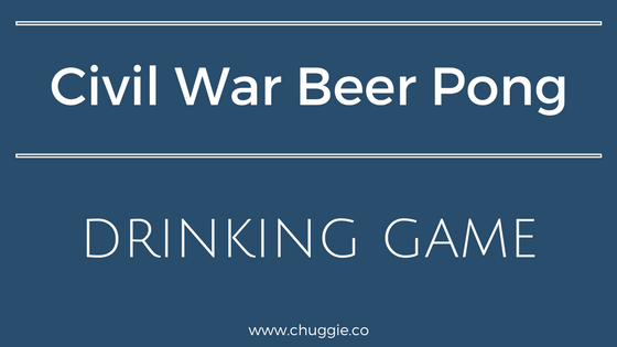 How To Play Civil War Beer Pong Drinking Game Featured Image