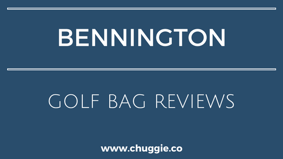 Best Bennington Golf Bags Reviews